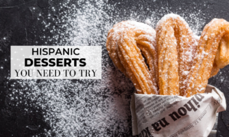 30+ Of The Best Hispanic Desserts Of All Time