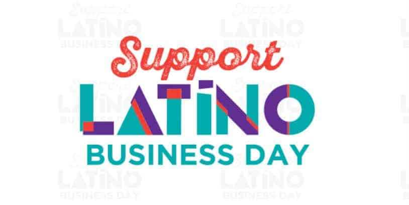 Apoyo al Negocio Latino - support latino business day