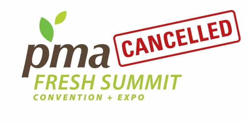 PMA Fresh Summit cancelled - Cancelan el Fresh Summit de PMA